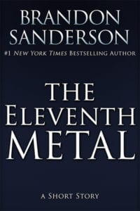 The Eleventh Metal by Brandon Sanderson