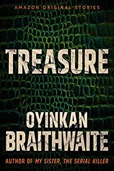 Treasure by Oyinkan Braithwaite
