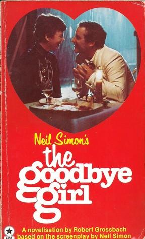 The Goodbye Girl by Neil Simon