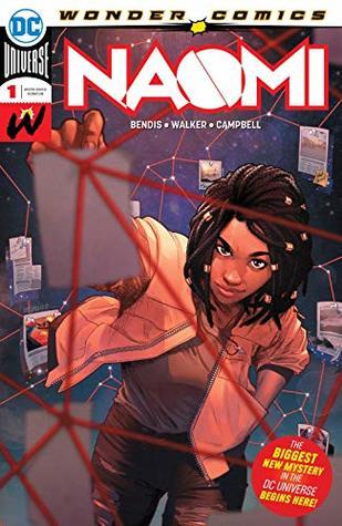 Naomi (2019-) #1 by Brian Michael Bendis, David F. Walker, Jamal Campbell, Emanuela Lupacchino
