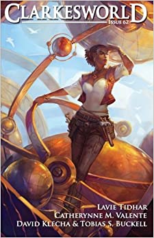 Clarkesworld Magazine, Issue 62 (Clarkesworld Magazine, #62) by Catherynne M. Valente, Lavie Tidhar, Tobias S. Buckell, Neil Clarke, David Klecha, Jeremy L.C. Jones, Nathaniel Tapley