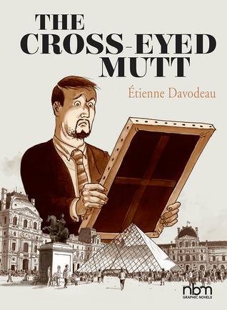 The Cross-Eyed Mutt by Joe Johnson, Étienne Davodeau
