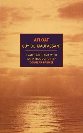 Afloat by Guy de Maupassant