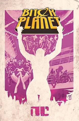 Bitch Planet #1 by Valentine De Landro, Kelly Sue DeConnick