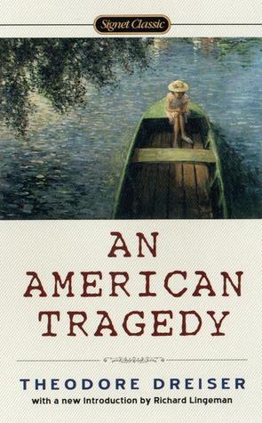 An American Tragedy by Theodore Dreiser