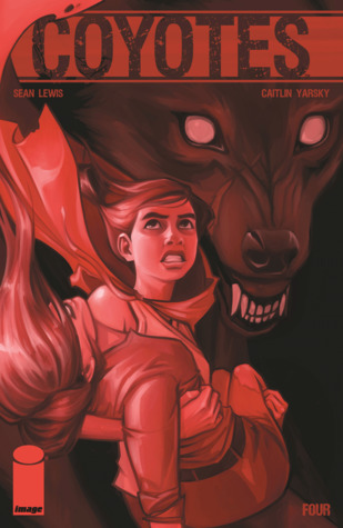 Coyotes #4 by Caitlin Yarsky, Sean Lewis