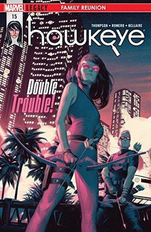 Hawkeye #15 by Kelly Thompson, Leonardo Romero, Julian Tedesco