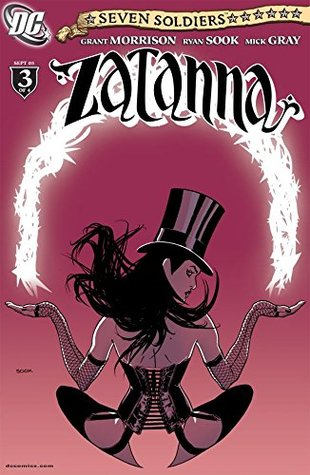 Seven Soldiers: Zatanna #3 (of 4) by Mick Gray, Grant Morrison, Ryan Sook, Nathan Eyring