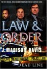 Law and Order: Dead Line by Byron Preiss, J. Madison Davis