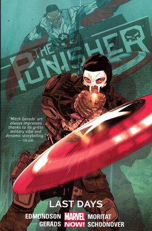 The Punisher, Volume 3: Last Days by Nathan Edmondson, Mitch Gerads, Cory Petit, Brent Schoonover, Moritat