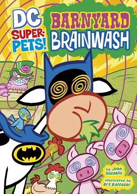 Barnyard Brainwash by John Sazaklis