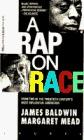 A Rap on Race by James Baldwin, Margaret Mead