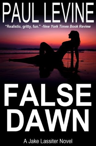 False Dawn by Paul Levine
