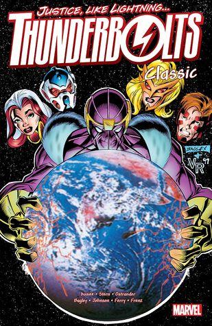 Thunderbolts Classic, Volume 2 by Pasqual Ferry, Roger Stern, Jeff Johnson, Ron Frenz, Mark Bagley, John Ostrander, Kurt Busiek