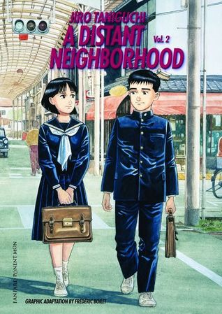 A Distant Neighborhood: Volume 2 by Jirō Taniguchi
