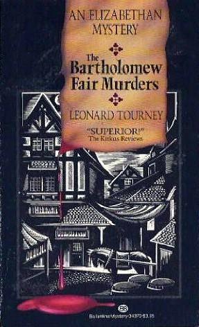 The Bartholomew Fair Murders by Leonard Tourney