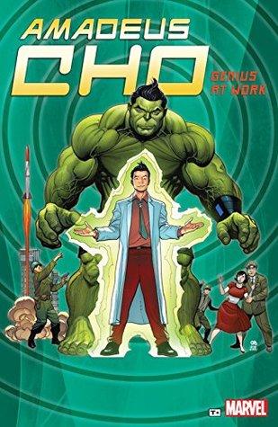 Amadeus Cho: Genius At Work by Greg Pak, Gary Frank, Rodney Buchemi, Fred Van Lente, Takeshi Miyazawa