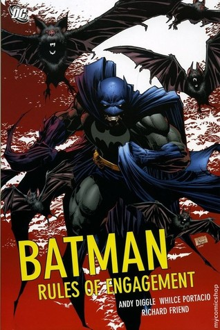 Batman Confidential, Vol. 1: Rules of Engagement by Andy Diggle, Whilce Portacio, Richard Friend