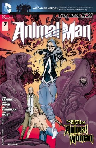 Animal Man #7 by Travel Foreman, Jeff Huet, Jeff Lemire, Steve Pugh