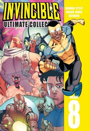 Invincible: Ultimate Collection, Vol. 8 by Cory Walker, Cliff Rathburn, Robert Kirkman, Ryan Ottley