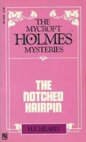 The Notched Hairpin by H.F. Heard