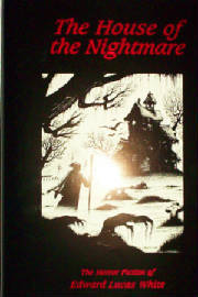 House of the Nightmare by Edward Lucas White