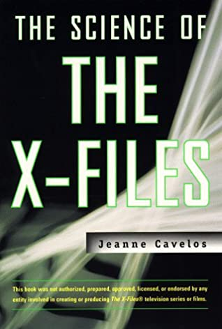 The Science of the X-Files by Jeanne Cavelos
