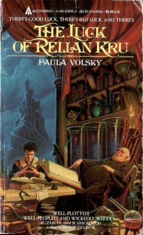 The Luck of Relian Kru by Paula Volsky