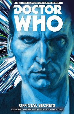 Doctor Who: The Ninth Doctor, Vol. 3: Official Secrets by Adriana Melo, Chris Bolson, Cavan Scott