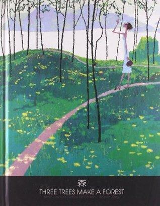 Three Trees Make a Forest by Ronnie Del Carmen, Enrico Casarosa, tadahiro Uesugi