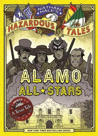 Alamo All-Stars by Nathan Hale