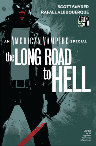 American Vampire: The Long Road To Hell by Scott Snyder, Rafael Albuquerque