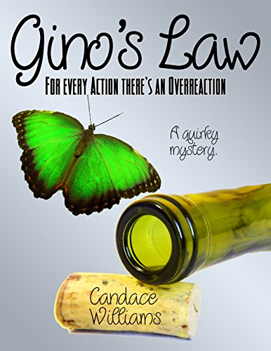 Gino's Law:: For Every Action There's An Overreaction by Candace Williams