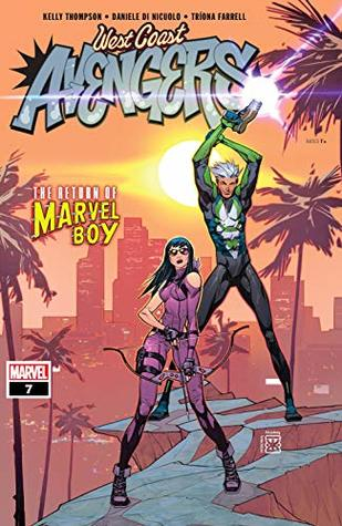 West Coast Avengers #7 by Kelly Thompson, Daniele Di Nicuolo, Eduard Petrovich