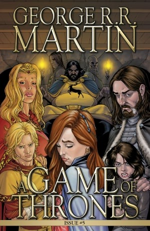 A Game of Thrones: Comic Book, Issue 5 by Tommy Patterson, George R.R. Martin, Daniel Abraham