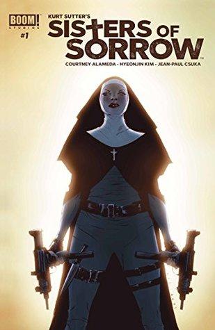 Sisters of Sorrow #1 by Kurt Sutter, Courtney Alameda, Hyeonjin Kim