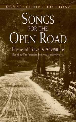Songs for the Open Road: Poems of Travel and Adventure by Edna St. Vincent Millay, The American Poetry and Literacy Project