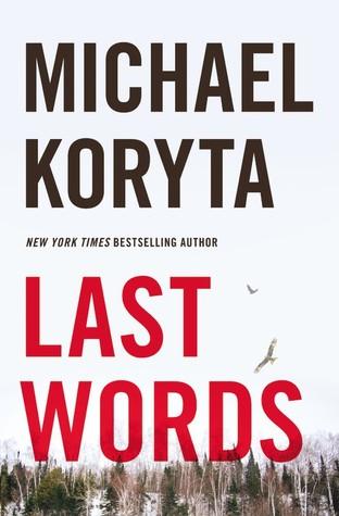 Last Words by Michael Koryta, Irene Eisenhut, Stefan Lux