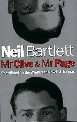 Mr Clive and Mr Page by Neil Bartlett