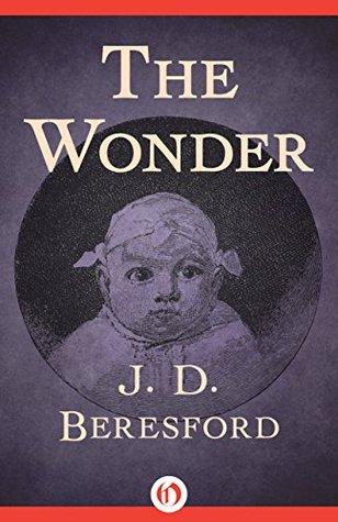The Wonder by J.D. Beresford