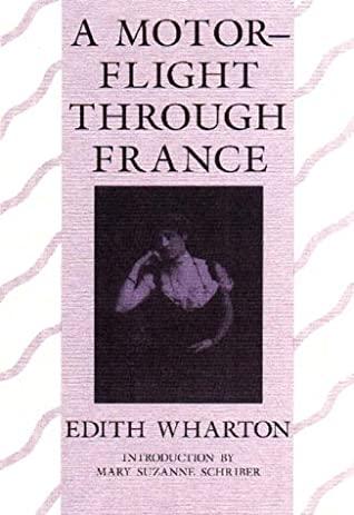 A Motor-Flight Through France by Edith Wharton