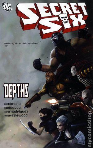 Secret Six, Vol. 2: Depths by Gail Simone, Carlos Rodríguez, Nicola Scott