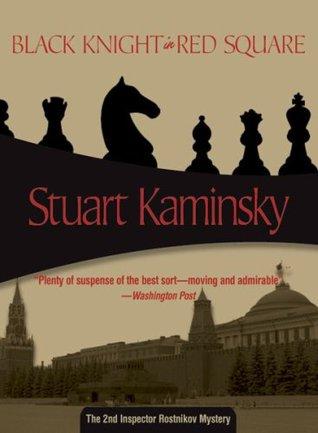 Black Knight in Red Square by Stuart M. Kaminsky