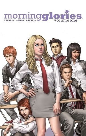 Morning Glories, Vol. 1: For a Better Future by Nick Spencer, Joe Eisma, Rodin Esquejo