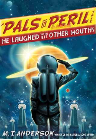 He Laughed with His Other Mouths by M.T. Anderson, Kurt Cyrus