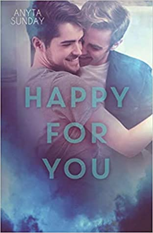 Happy for You by Anyta Sunday