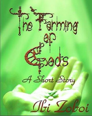The Farming of Gods by Ibi Zoboi