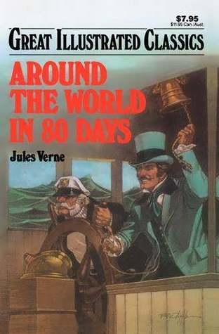 Around the World in 80 Days (Great Illustrated Classics) by Malvina G. Vogel, Jules Verne, Marian Leighton, Pablo Marcos Studio
