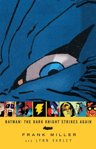 Batman: The Dark Knight Strikes Again by Lynn Varley, Frank Miller, Todd Klein