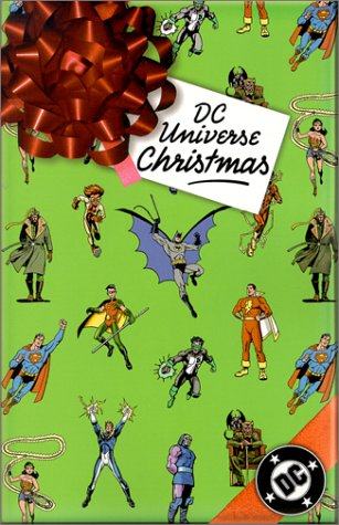 DC Universe Christmas by Mike Carlin